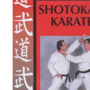 Shotokan Karate: In Search of Excellence