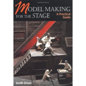 Model-making for the Stage: a Practical Guide