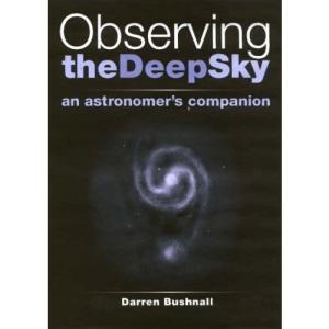 Observing the Deep Sky: An Astronomer's Companion