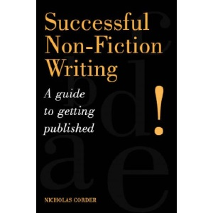 Successful Non-Fiction Writing: A Guide to Getting Published