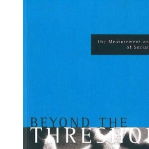 Beyond the Threshold: Measurement and Analysis of Social Exclusion (Academic Texts)