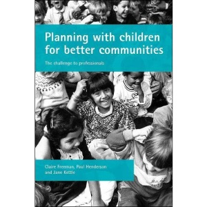 Planning with children for better communities: The Challenge for Professionals