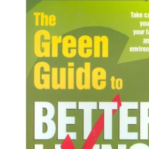 The Green Guide to Better Living (Need2know)