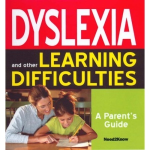 Dyslexia and Other Learning Difficulties: A Parent's Guide (Self Help Guides)