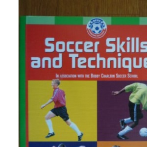 Soccer Skills and Techniques