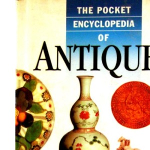 The Pocket Encyclopedia of Antiques (Pocket Encyclopaedia)