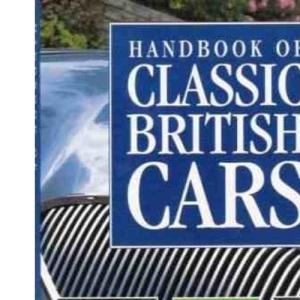 Handbook of Classic British Cars (Handbooks)