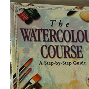 The Watercolour Course (Step-by-step guides)