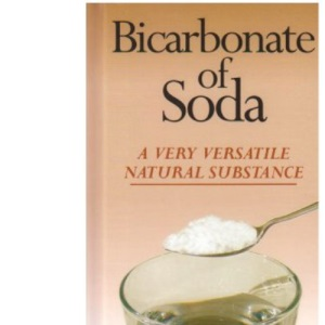 Bicarbonate of Soda a Very Versatile Natural Substance