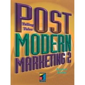 Postmodern Marketing Two: Telling Tales