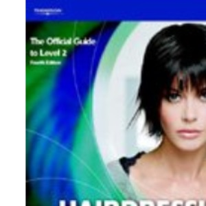 Hairdressing: Level 2: The Foundations - The Official Guide for Level 2