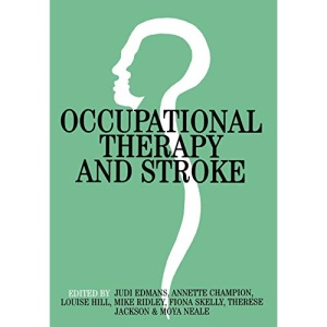 Occupational Therapy and Stroke