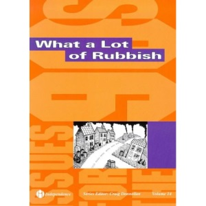 What a Lot of Rubbish (Issues for the Nineties)