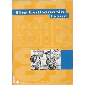 The Euthanasia Issue (Issues)