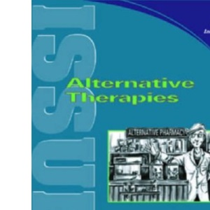 Alternative Therapies (Issues Series vol. 81)