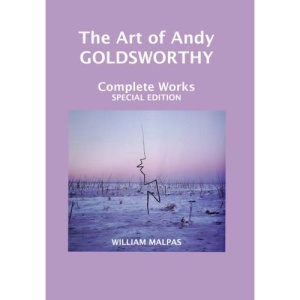 Andy Goldsworthy: Touching Nature (Sculptors)