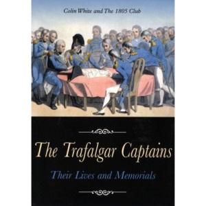 The Trafalgar Captains: Their Lives and Memorials