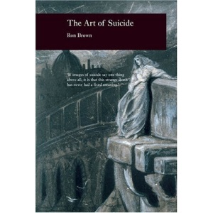 The Art of Suicide (Picturing History)
