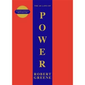 The 48 Laws Of Power: Robert Greene (The Modern Machiavellian Robert Greene, 1)