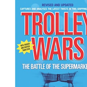 Trolley Wars: The Battle of the Supermarkets