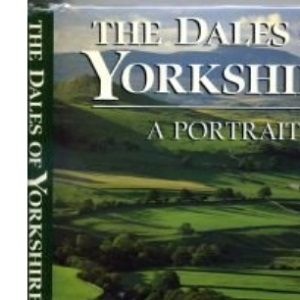 The Dales of Yorkshire: A Portrait