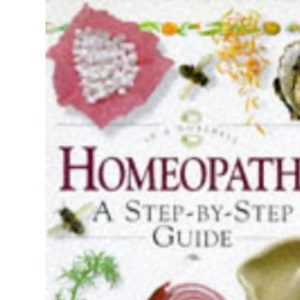 In a Nutshell - Homeopathy: A Step-by-step Guide