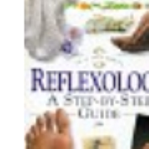 In a Nutshell - Reflexology: A Step-by-step Guide