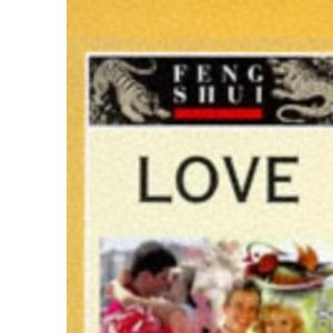 Feng Shui Fundamentals - Love