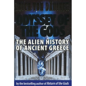 Odyssey of the Gods: The Alien History of Ancient Greece