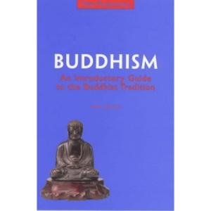 Buddhism: An Introductory Guide to the Buddhist Tradition (New Perspectives)