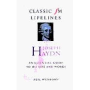 Joseph Haydn (Classic FM Lifelines)