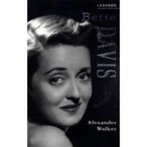 Bette Davis: A Celebration (Legends)