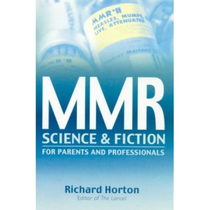 MMR: Science and Fiction - Exploring a Vaccine Crisis