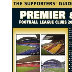 The Supporters' Guide to Premier and Football League Clubs 2005 (Supporters' Guides)