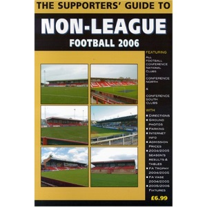 The Supporters' Guide to Non-league Football 2006: Conference Clubs (Supporters' Guides)