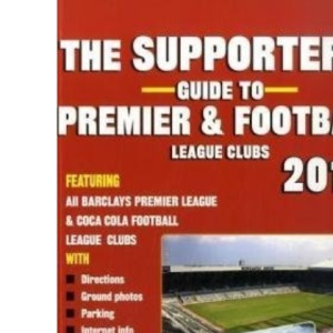 The Supporters' Guide to Premier and Football League Clubs 2010