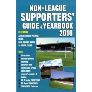 Non-League Supporters' Guide & Yearbook 2010