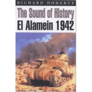 The Sound of History: El Alamein (Kampfraum Series)