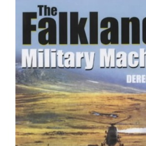 The Falklands Military Machine