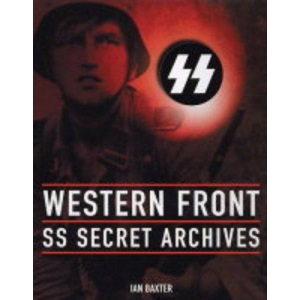 Western Front: The SS Secret Archives