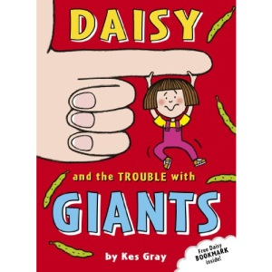 Daisy and the Trouble with Giants (Daisy Fiction)