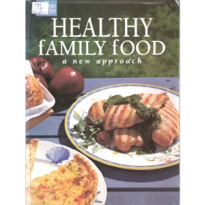 Healthy Family Food (Good Cook's Collection S.)
