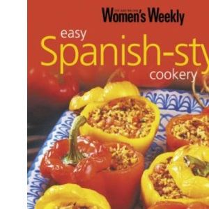 Easy Spanish Style (Australian Women's Weekly Home Library)