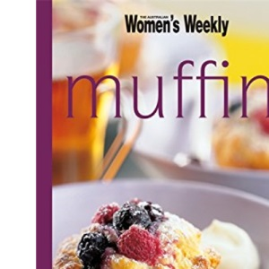 Muffins: Muffins (Australian Women's Weekly Home Library)