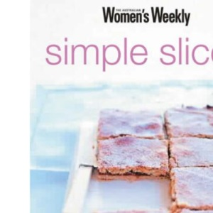 Simple Slices (Australian Women's Weekly)