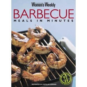 Barbecue Meals in Minutes (Australian Women's Weekly)