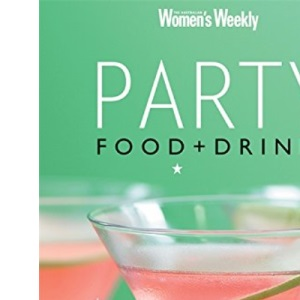 Party Food & Drink (The Australian Women's Weekly Essentials)