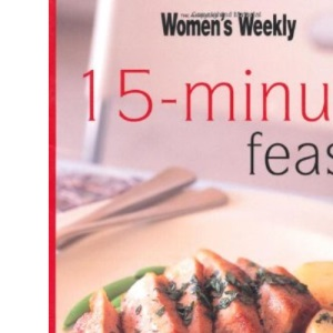 15-Minute Feasts (The Australian Women's Weekly Minis)
