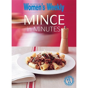 Mince In Minutes (The Australian Women's Weekly Essentials)