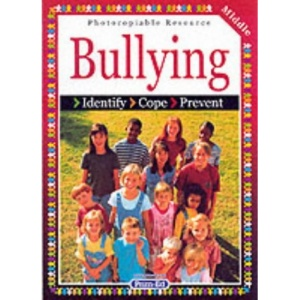 Bullying: Middle level: Identify, Cope, Prevent
